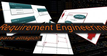 Requirement Engineering ganz alltäglich?