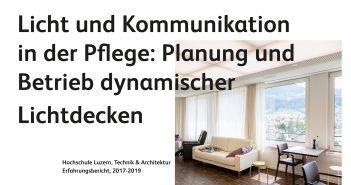 Tunable White, HCL, Pflegezentrum Appenzell, AGE-Stiftung, Flicker, IEEE 1789