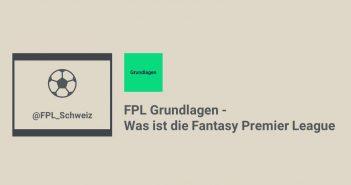 FPL Grundlagen - Was ist Fantasy Premier League