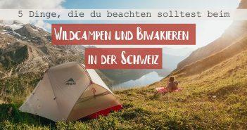 Wildcampen und Biwakieren in der Schweiz Regeln